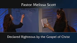 Romans 1:17 Declared Righteous by the Gospel of Christ