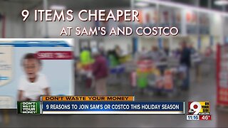 9 reasons to join Sam's or Costco this holiday season