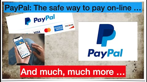 Paypal, the safe way to pay on-line and much more ...
