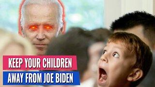Parents - Keep Your Children Away From Joe Biden - NEW CREEPY VIDEO