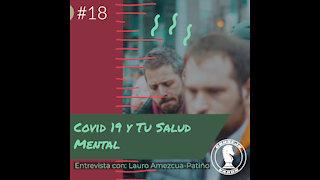 #18 ¿Qué Efectos Está Causando Covid-19 A Nuestra Salud Mental?