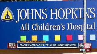 Deadline approaches for Johns Hopkins hospital