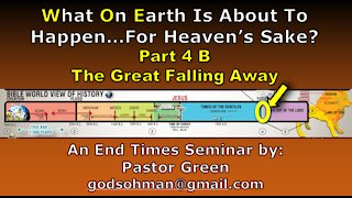 What on Earth is about to happen part 4b The Great Falling Away.