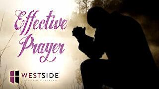 Effective Prayer | Pastor Abram Thomas