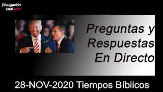 28-NOV-2020 Tiempos Bíblicos - Parte 2