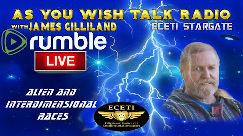 James Gilliland - LIVE As You Wish Talk Radio