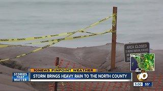 Storm brings heavy rain to North County
