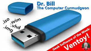 DrBill.TV #493 - The Ventoy is a Cool Utility Edition!