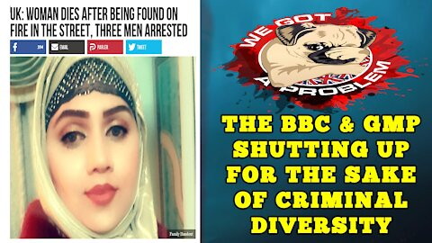 The BBC & Manchester Police Exposed For Downplaying Serious Crimes For The Sake Of Diversity