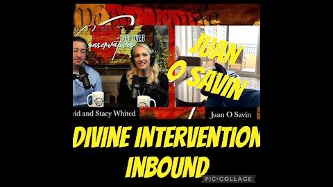 JUAN O SAVIN & DIVINE INTERVENTION