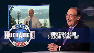 "Biden's Disturbing EIGHT SECOND ""Space"" Trip   Huckabee"