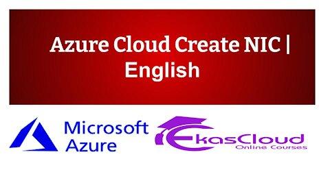 #Azure Cloud Create NIC   Ekascloud   English