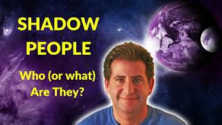 The TRUTH About Shadow People