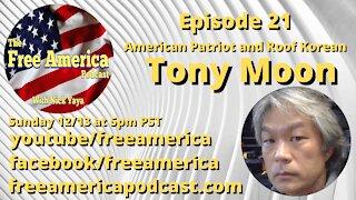 Episode 21: Tony Moon
