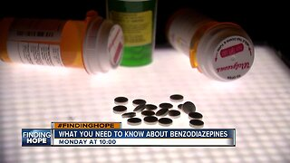 FINDING HOPE: What you need to know about benzodiazepines