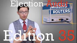 Election Audit Edition 35