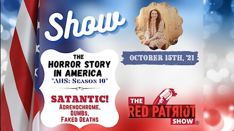"The Horror Story in America: ""AHS: Season 10"" - Adrenochrome, DUMBs, Hybrid Humans ... SATANISTS!!"