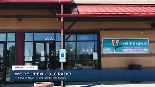 """The Rusty Melon in Erie says, """"We're Open Colorado"""""""