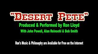 "Ron Lloyd - ""Desert Pete"""