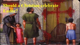Should a Christian celebrate Easter?