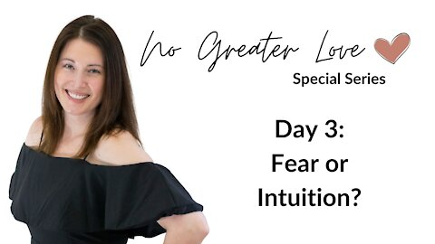 Fear or Intuition?
