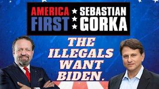 The illegals want Biden. Todd Bensman with Sebastian Gorka on AMERICA First