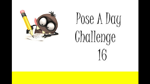 Pose A Day Challenge 16