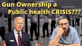 Are GUNS a REAL public HEALTH CRISIS?