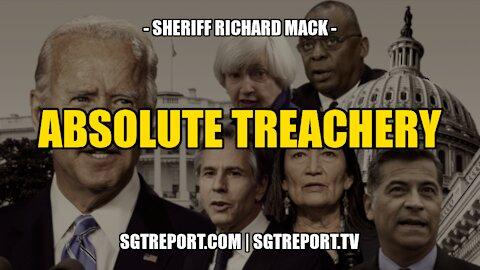 ABSOLUTE TREACHERY -- SHERIFF RICHARD MACK