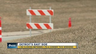 I-94 closure planned for Detroit this weekend