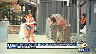 """Instant Justice"" beach cleanup underway"