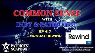 Ep. 417 Monday Rewind - The Common Sense Show