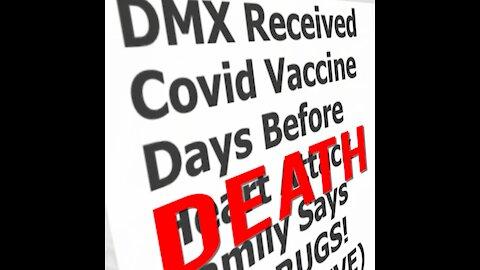 DMX KILLED BY VACCINE   DMX VACCINE DEATH