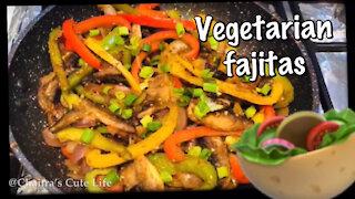 How to cook Vegetarian Fajitas / Fajitas Recipe/
