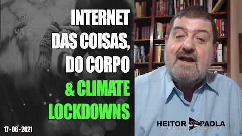 INTERNET DAS COISAS, DO CORPO & CLIMATE LOCKDOWNS