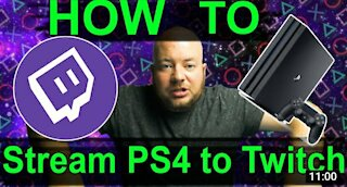 How To Stream To Twitch from PS4