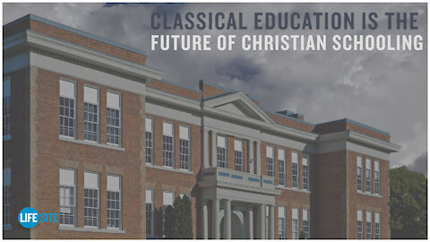 Classical education is the future of Christian schooling