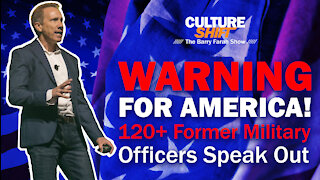 Warning for America! 120+ Former Military Officers Speak Out