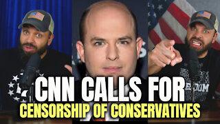 CNN Calls For Censorship of Conservatives