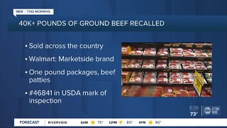 Nearly 43,000 pounds of ground beef products sold nationwide, including at Walmart, recalled
