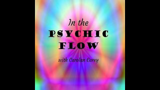 In the Psychic Flow Show Special Guest: Psychic Joanne Leo 8July2021