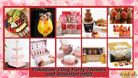 Valentine's Day Party Themes and Activities 2021