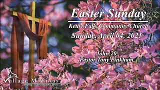 (KFCC) April 04, 2021 - Easter Sunday - John 20
