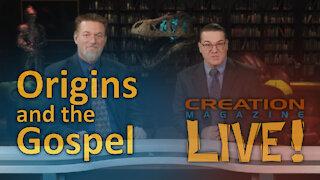 Origins and the Gospel (Creation Magazine LIVE! 8-02)