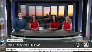 Maya says goodbye at 6pm