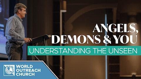 Angels, Demons & You — Understanding The Unseen