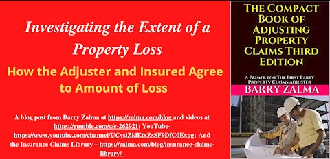 Investigating the Extent of a Property Loss
