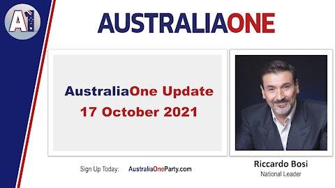 AustraliaOne Party - AustraliaOne Update - 17 October 2021