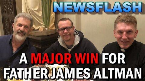 NEWSFLASH: A Big Win for Fr. James Altman, He Makes $100k Donation!