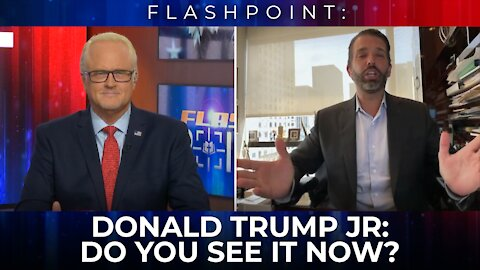 FlashPoint: Donald Trump Jr.   America, Do You See It Now?